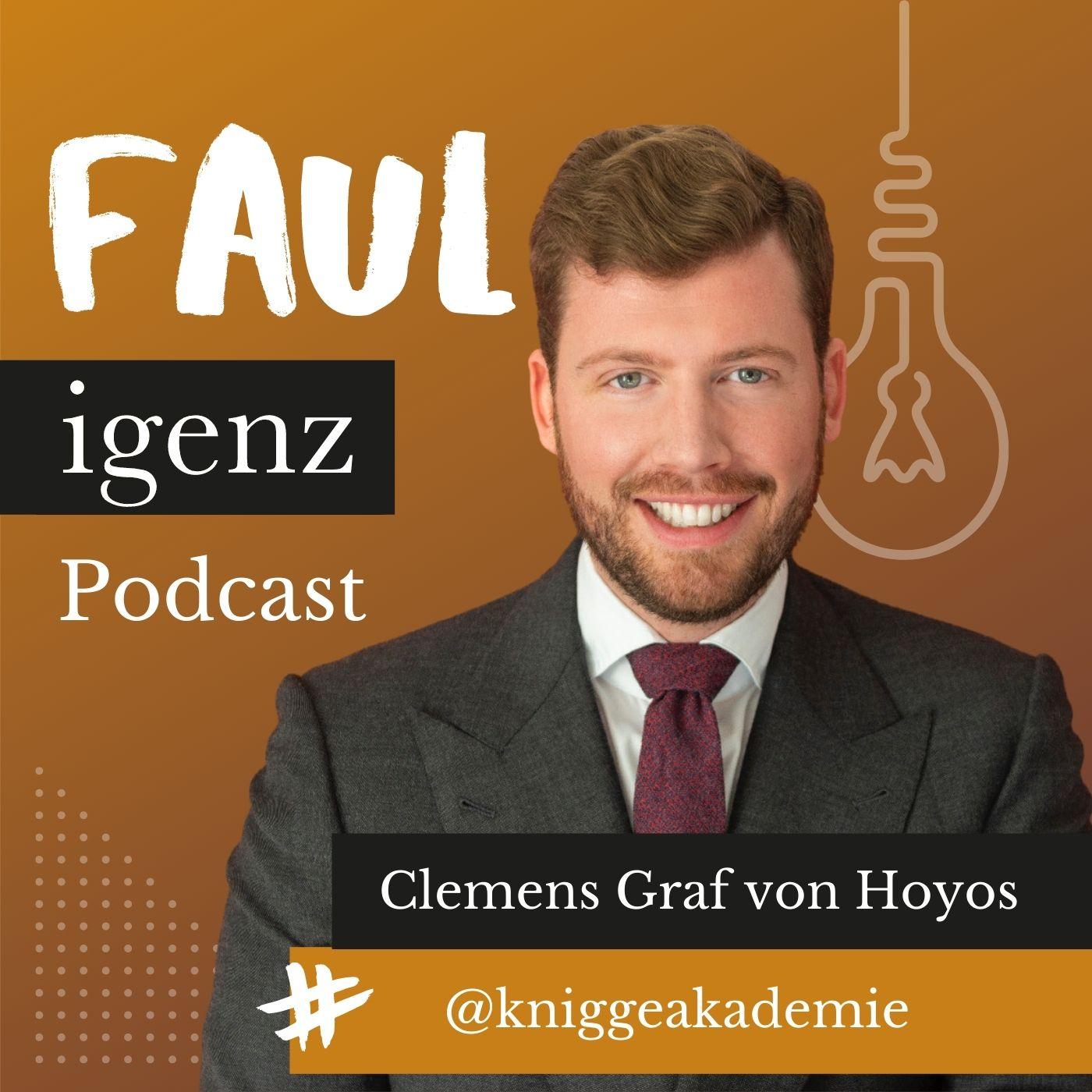 Clemens Graf v. Hoyos – Knigge, Digital & Fauligenz #03